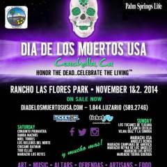 """Honor The Dead…Celebrate The Living"" Coachella to host 1st Dia de los Muertos USA Music Festival"