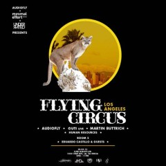 Flying Circus LA: A Celebration Of Life