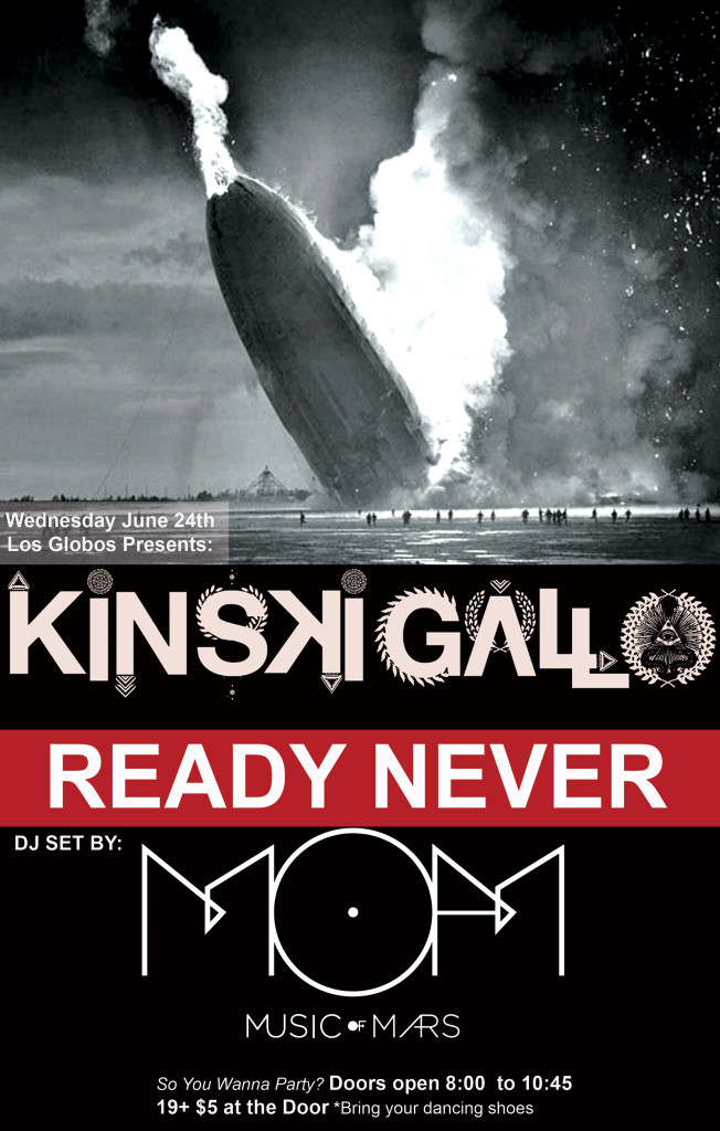 Ready Never  Kinski Gallo  M.O.M Music of Mars Show at Los Globos