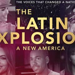 "HBO' The Latin Explosion:  a celebration of ""todos somos Americanos"""
