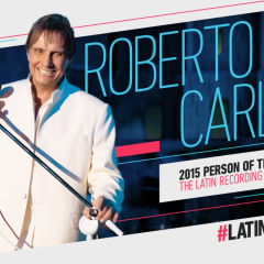 "Roberto Carlos ""O Rei"" 2015 Latin Recording Academy® Person of the Year"