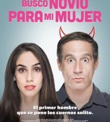 BUSCO NOVIO PARA MI MUJER in theaters February 19th!
