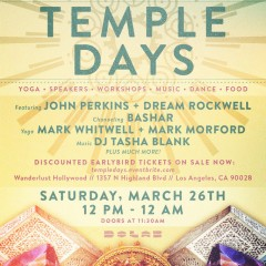 "Lightning in a Bottle and Wanderlust Hollywood Present: The Lucent Temple of Consciousness Pre-PARTY ""Temple Days"""