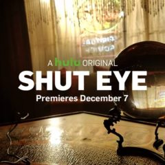 Shut Eye on Hulu December 7th!