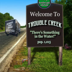 Welcome to Trouble Creek