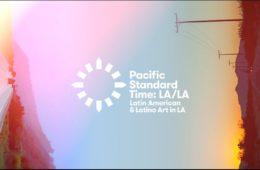 Pacific Standard Time: LA/LA's Stellar Gallery Line-Up