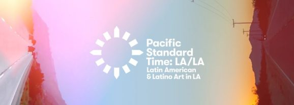 Pacific Standard Time: LA/LA's Stellar Gallery Line-Up