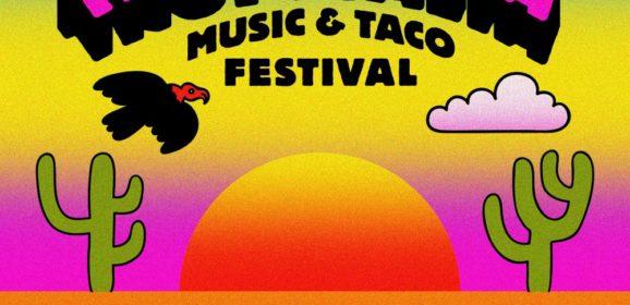 Music & Taco FestivalTropicália