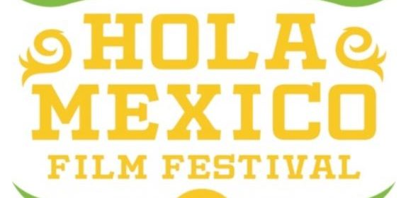 HOLA Mexico Film Festival Presented by DishLATINO Unveils 10th Anniversary Film Lineup