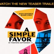 A Simple Favor In Theaters September 14