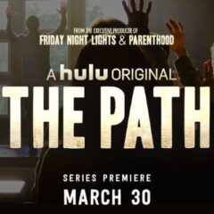 HULU | The Path Premieres March 30th