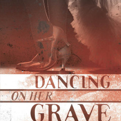 Dancing On Her Grave: The Murder Of A Las Vegas Showgirl