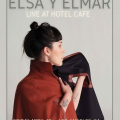 Elsa Y Elmar Se presentara en el famoso The Hotel Cafe en Hollywood
