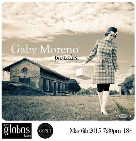 Gaby Moreno Live at Los Globos May 6th 2015