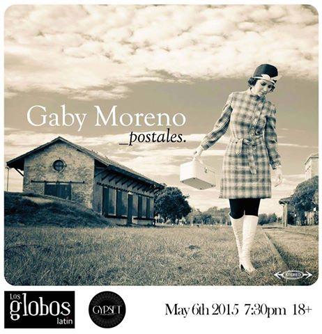 Gaby Moreno Live at Los Globos May 6th 2015