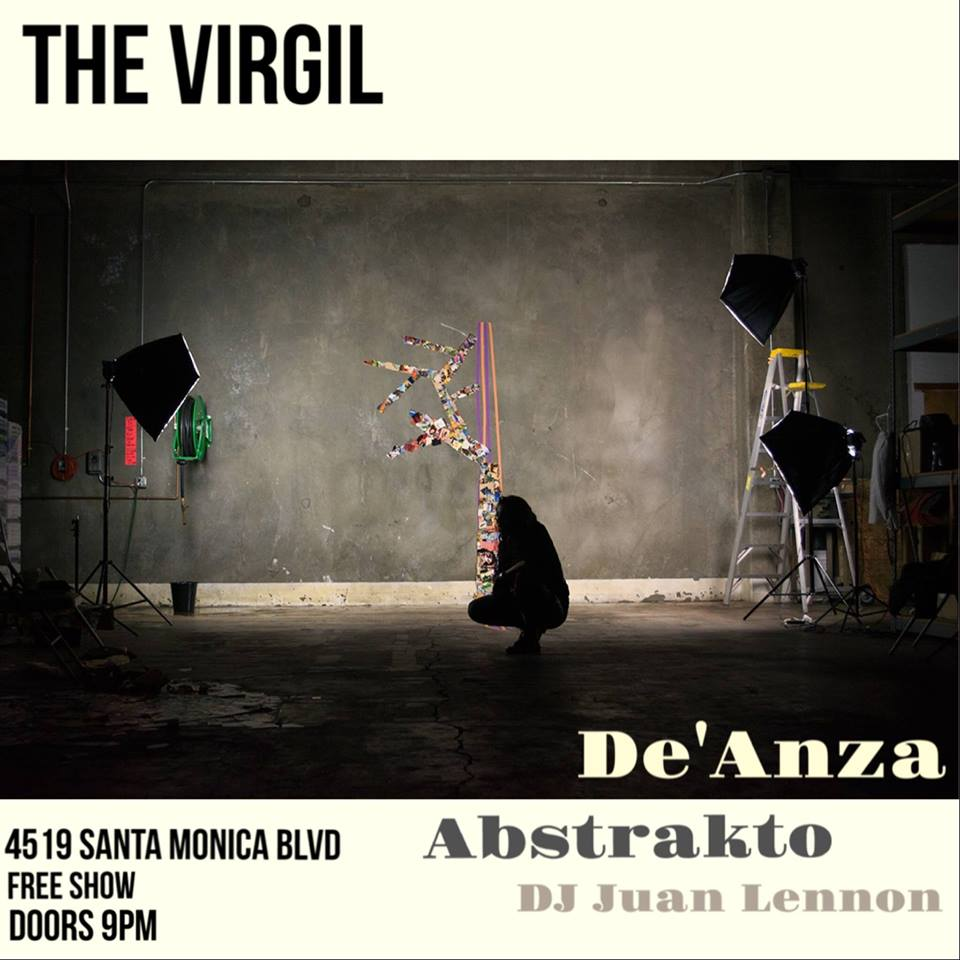 Abstrakto / De' Anza/ Juan Lennon Show at The Virgil
