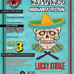 Rockn'Roll Margarita Festival at Lucky Strike Ticket give away by Gypset Magazine