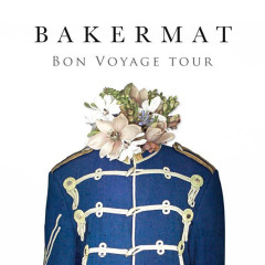 Gypset Magazine | Bakermat 'Bon Voyage' Tour Ticket Giveaway