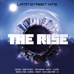 A&X Presents 'The Rise Latin Street hits'