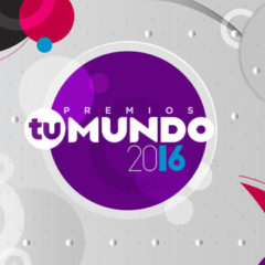 """Telemundo Announces Nominees For """"Premios Tu Mundo 2016"""""""