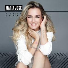 """María José """"Habla Ahora"""" debutó #1 en México & USA"""