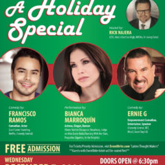 Latino Thought Makers Holiday Special Featuring Bianca Marroquin, Francisco Ramos, and Ernie G