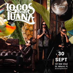 Locos por Juana Kicks Off La Garage Live Performances