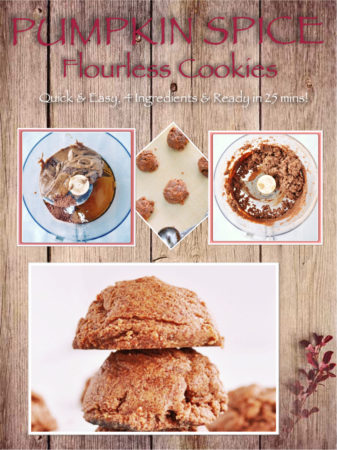 Holiday Recipes, Thankgiving, Deserts, Flourless Cookies, Healthy Treats, Pumpkin Spice