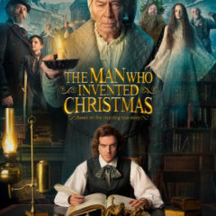 The Man Who Invented Christmas In Theaters November 22nd