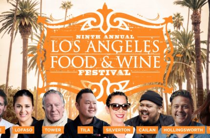 Culinary stars to shine their light on L.A.'s epic food culture at 9th annual Los Angeles Food & Wine, August 22-25