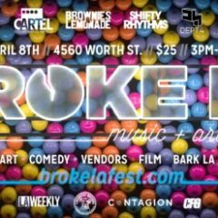 7th Annual BROKE LA Music & Arts Festival