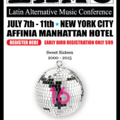 Latin Alternative Music Conference 2015:  New York